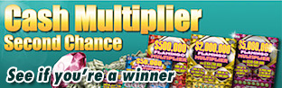 Cash Multiplier Second Chance Promotion