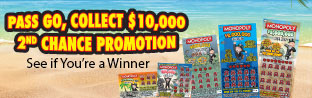 Pass Go, Collect $10,000 Second Chance Promotion